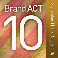 BrandAct™ 10     Los Angeles, CA