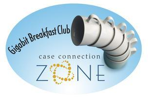 Case Connection Zone:  Gigabit Breakfast Club