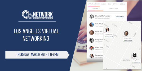Network After Work Los Angeles Virtual Networking