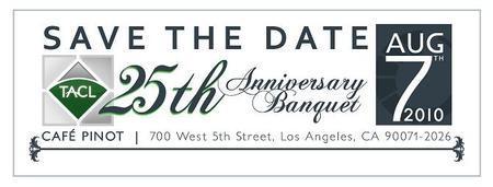 TACL 25th Anniversary Banquet Gala & TAP 6th Annual...