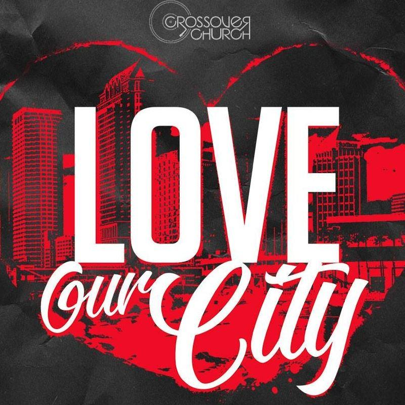 Saturday- Love Our City 2020