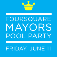 Foursquare Mayor's Party Presented by Pepsi & Thrillist