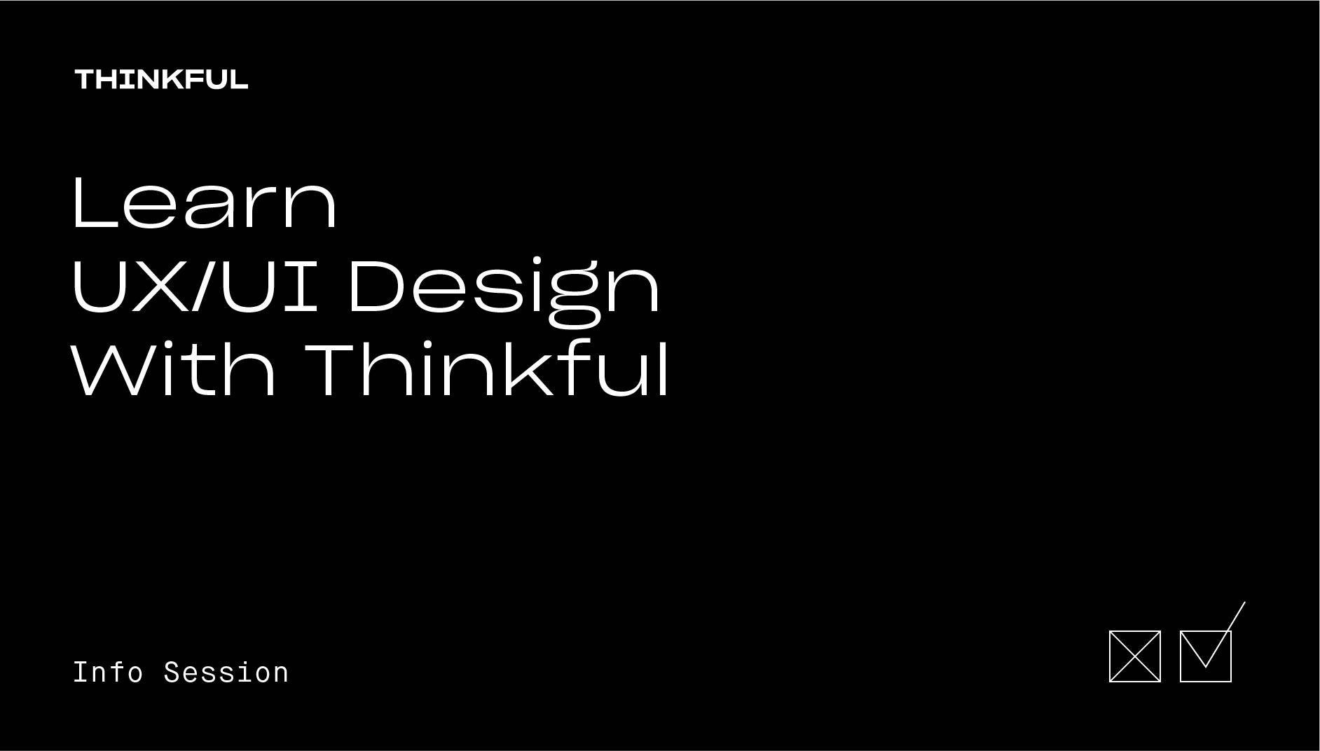 Thinkful Webinar | Learn UX/UI Design With Thinkful