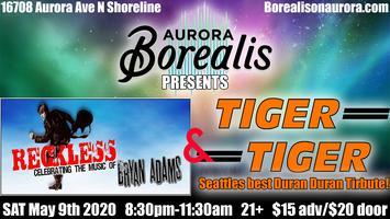 Reckless & Tiger Tiger (Bryan Adams and Duran Duran...