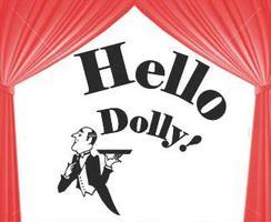 Hello, Dolly!  Sunday Matinee