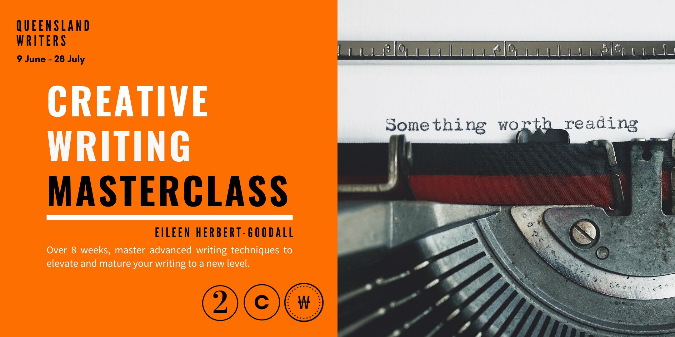 Creative Writing Masterclass with Eileen Herbert-Goodall