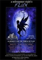 A Midsummer Night's Flux (a temple benefit)