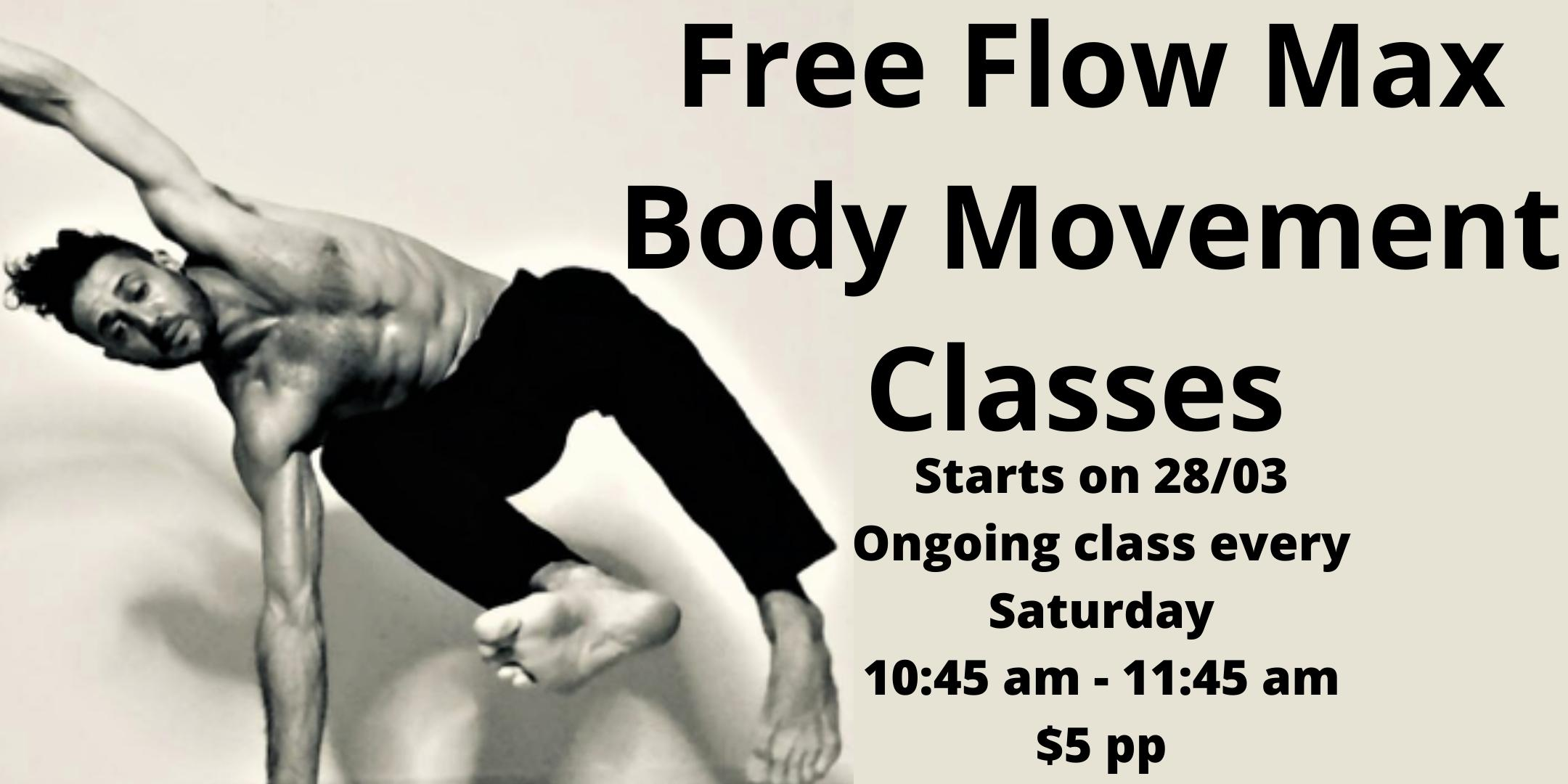 Free Flow Max Body Movement Classes