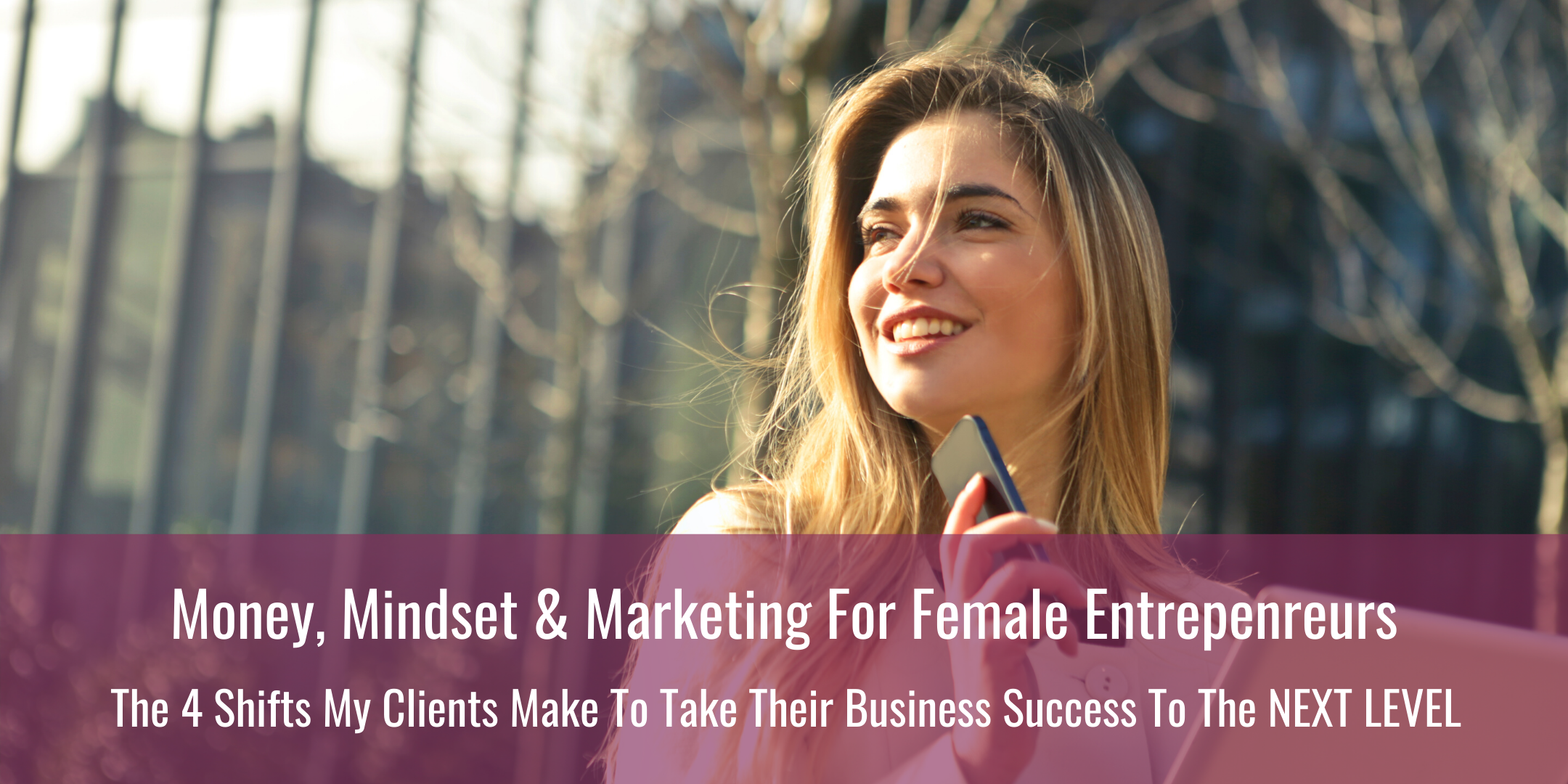 Money, Mindset & Marketing To Take Your Online Business to the NEXT LEVEL {FREE Online Event}