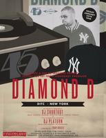 Diamond D - Special 45s Set - TIX AVAILABLE AT THE DOOR...