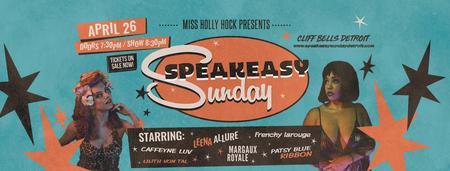 Speakeasy Sundays - April Edition!