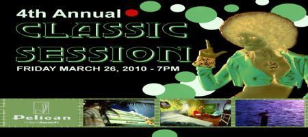 4th Annual CLASSIC SESSION - WMC 2010