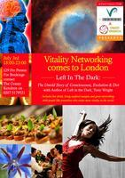 The UK's First Vitality Networking Evening with Guest...