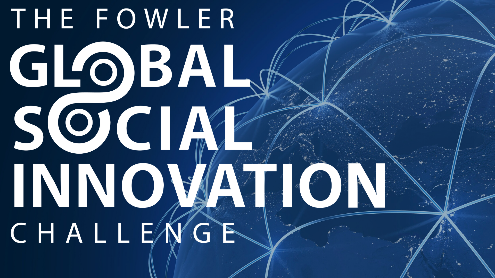 Fowler Global Social Innovation Challenge Global Final