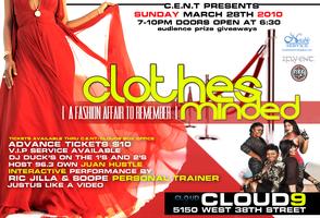 "C.E.N.T. presents ""CLOTHES MINDED"" A Fashion Affair 2..."