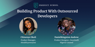 Building Product With Outsourced Developers