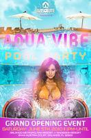::: Aqua Vibe Pool Party :::