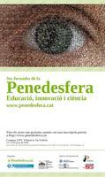 """3es Jornades de la Penedesfera: """"EDUCACIÓ, INNOVACIÓ I..."""