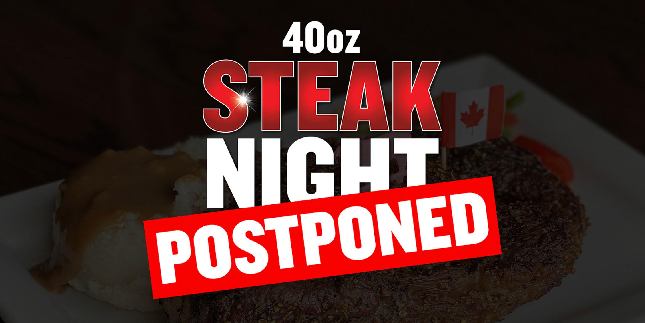 40oz Steak Night (Regina - Eastgate)