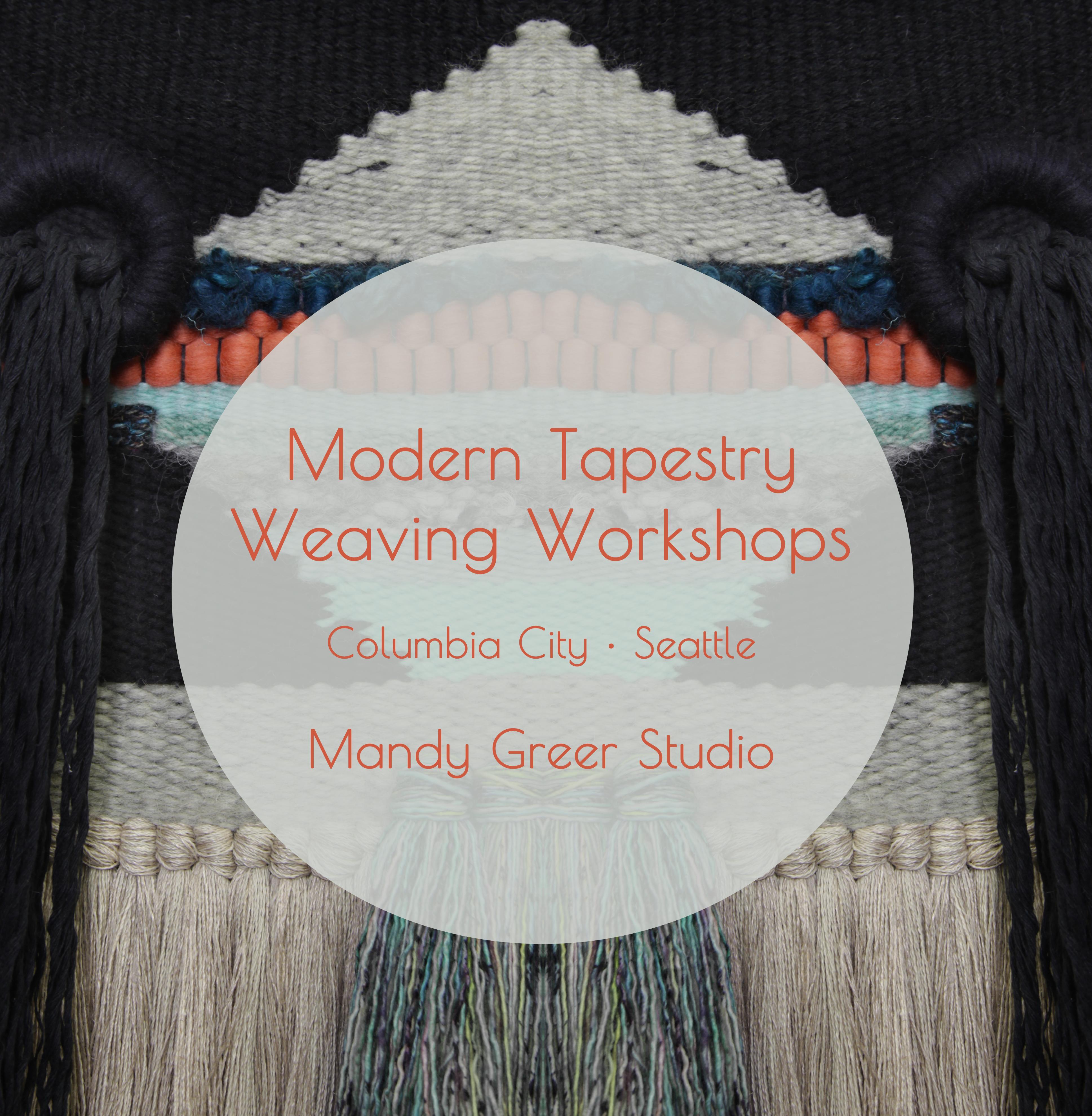 Modern Tapestry Weaving Workshops