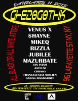 GHE20G0TH1K NYC FRIDAY JAN 11TH WITH VENUSX + $HAYNE +...