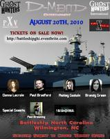 Battleship NC Ghost Hunt with Ghost Hunter and GHI Cast...