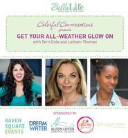 Colorful Conversations presents GET YOUR ALL-WEATHER...