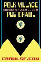 CrawlSf Presents: The 4th Annual Polk Village Pub Crawl