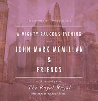 Chicago IL: A Mighty Raucous Evening With John Mark...