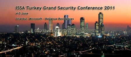 ISSA Turkey Grand Security Conference 2011