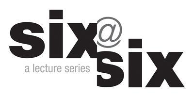 Six@Six Lecture Series