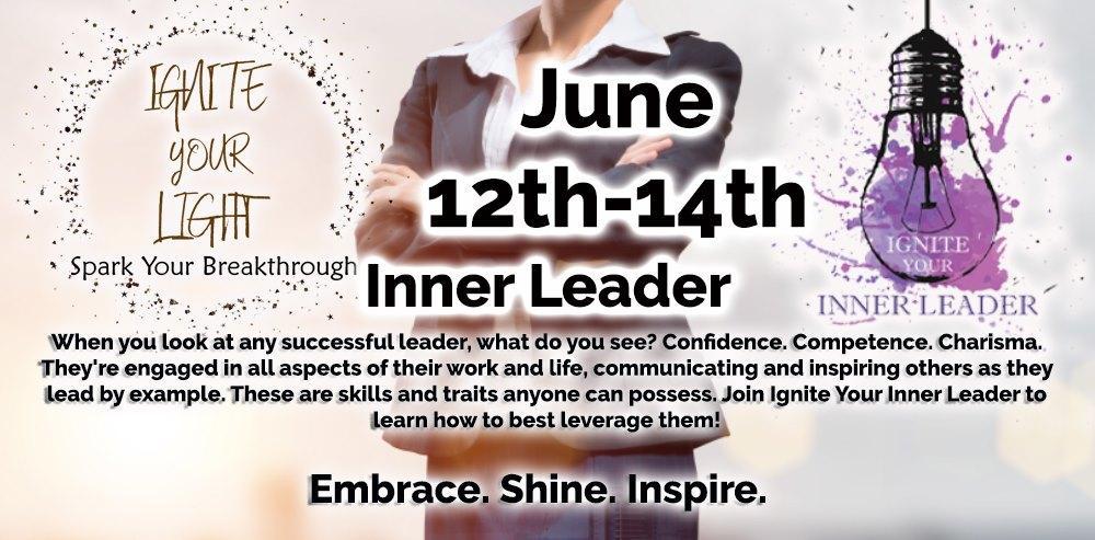 Ignite Your Inner Leader (June)