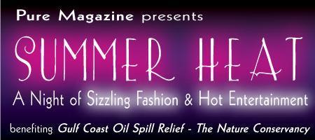 "Pure Magazine presents ""Summer Heat"""