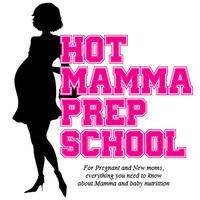 Hot Mamma Prep School - For pregnant and new moms!
