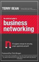 """The Universal Guide to Business Networking"" - the NEW..."