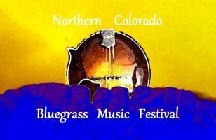 First Annual Northern Colorado Bluegrass Festival