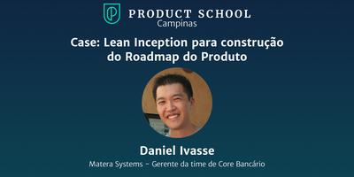 Webinar: Lean Inception Para Construção do Roadmap do...