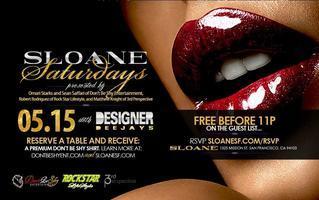 Sloane Saturdays w/ the Designer Deejays