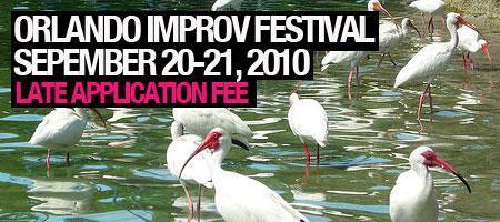 Late Deadline | Submissions | 2010 Orlando Improv...