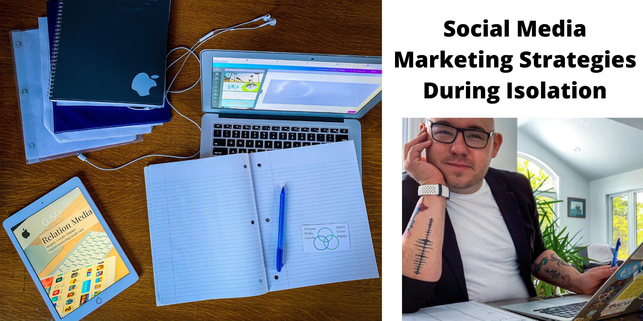 Online: Social Media Marketing During COVID-19