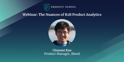 Webinar: The Nuances of B2B Product Analytics
