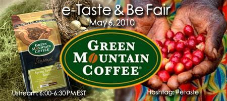 e-Taste & Be Fair: Green Mountain Coffee Tasting