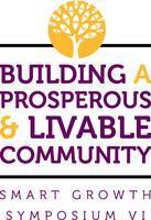 Smart Growth VI: Building a Prosperous and Livable...