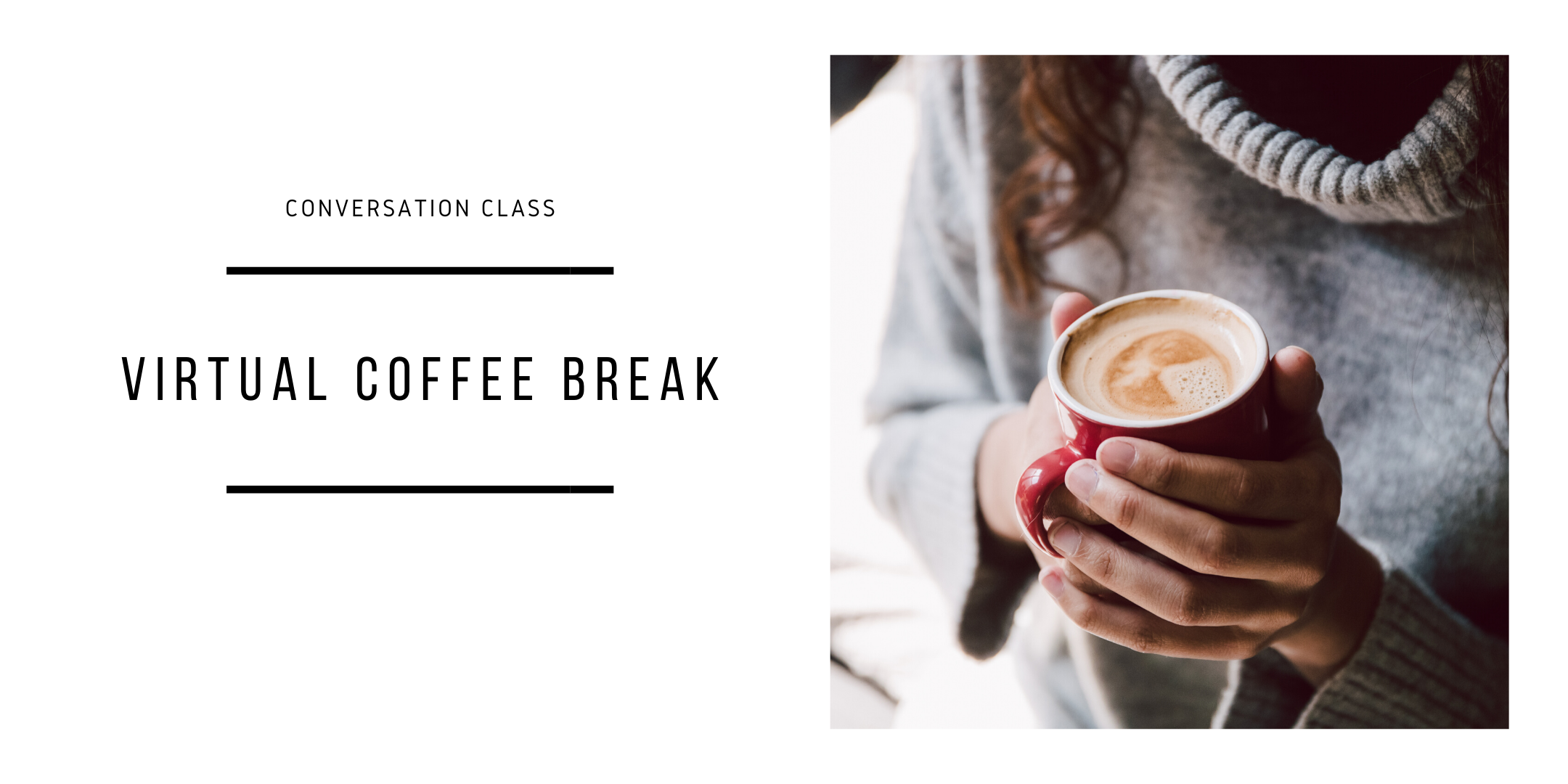 Virtual Coffee Break: English Conversation