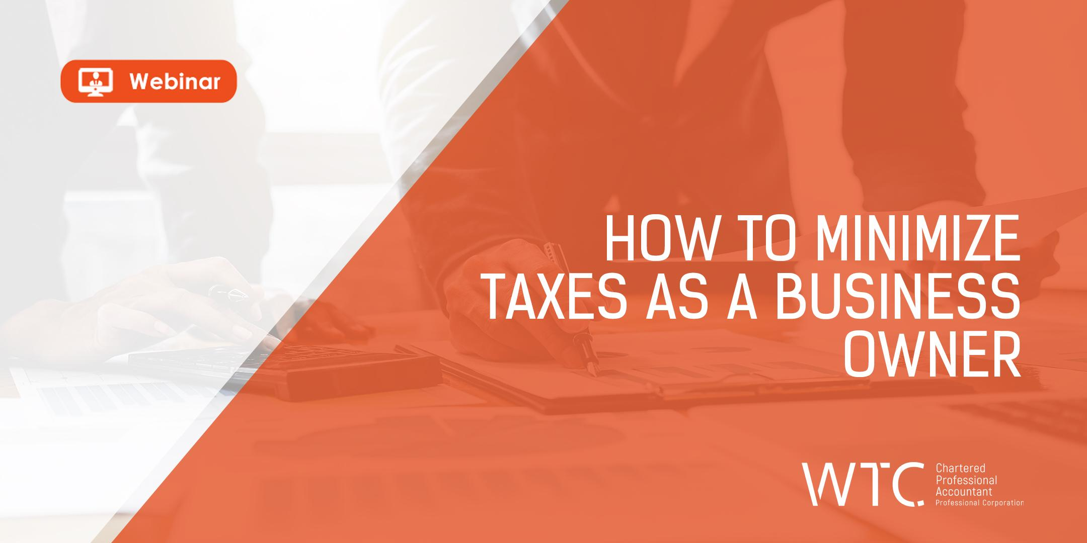 How to Minimize Taxes as a Business Owner