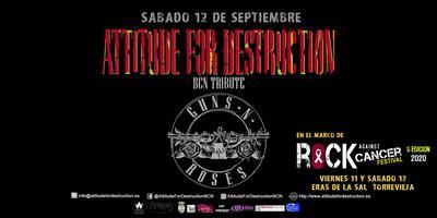 Attitude For Destruction BCN - Guns N' Roses Tribute...