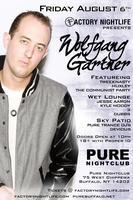 FACTORY PRESENTS WOLFGANG GARTNER LIVE @ PURE
