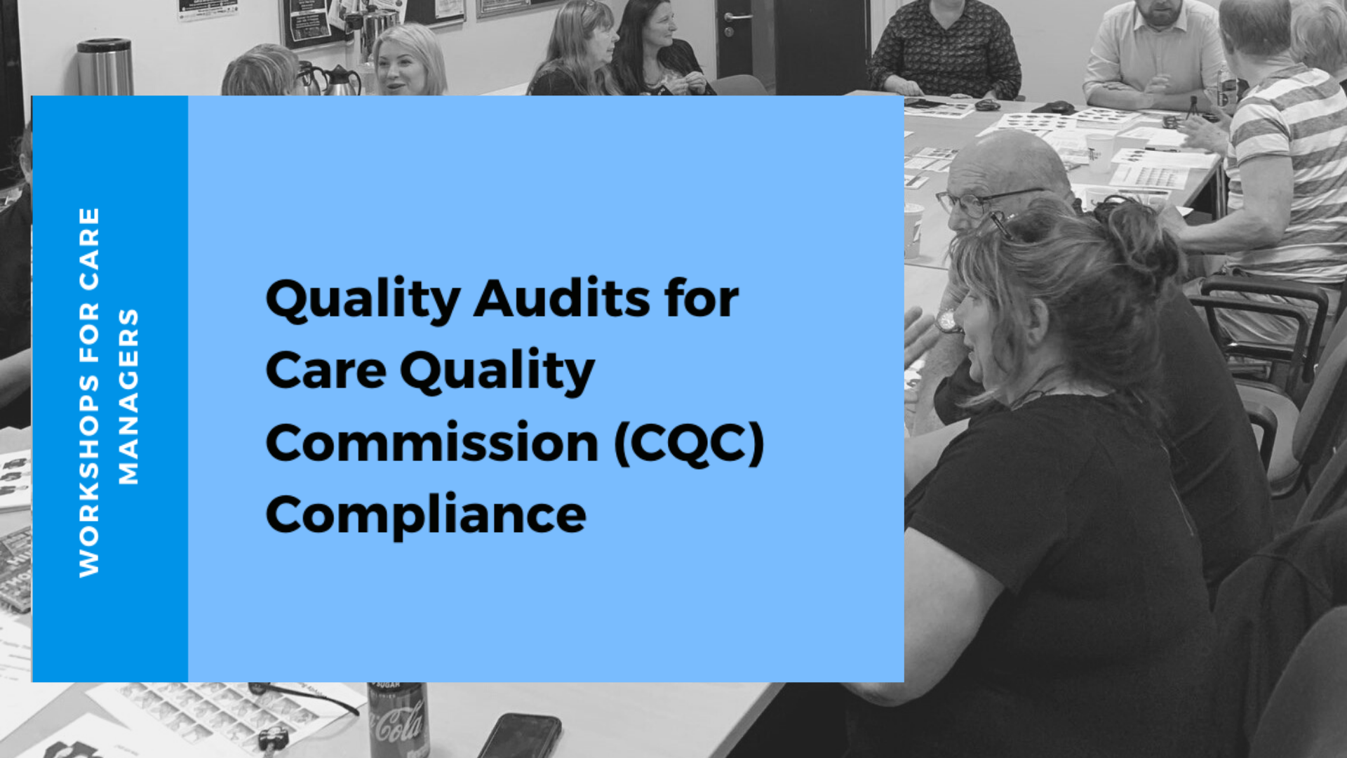 Quality Audits for Care Quality Commission (CQC) for Managers