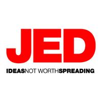 JEDtalks: Ideas Not Worth Spreading