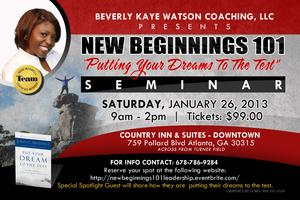 "New Beginnings 101 Leadership Conference - ""Put Your Dreams..."